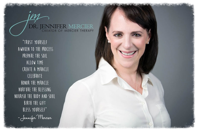 Dr. Jennifer Mercier - Creator of Mercier Therapy