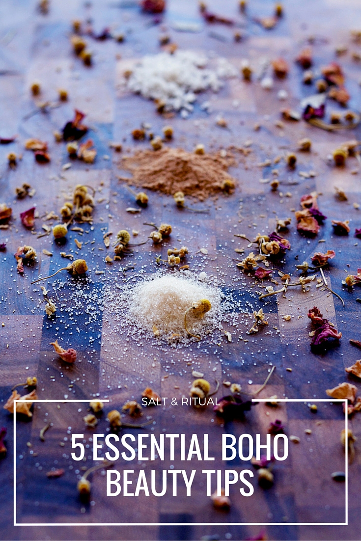 Five Essential Boho Beauty Tips. Love this article because it's simple and totally doable right away. She really goes into detail for each tip and why. So excited to get started!