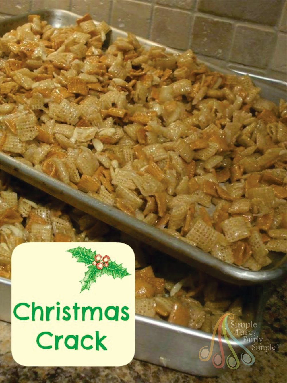 Christmas Crack from Simple Fare, Fairly Simple