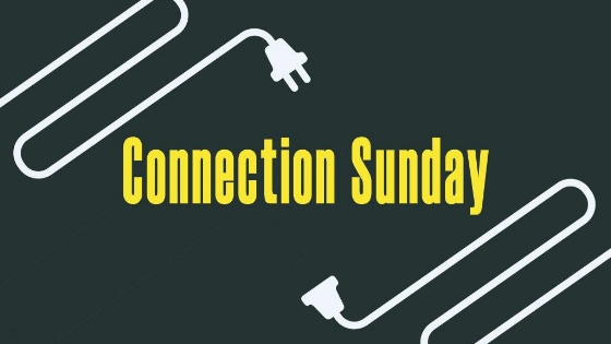 Connection Sunday (1024x768).jpg