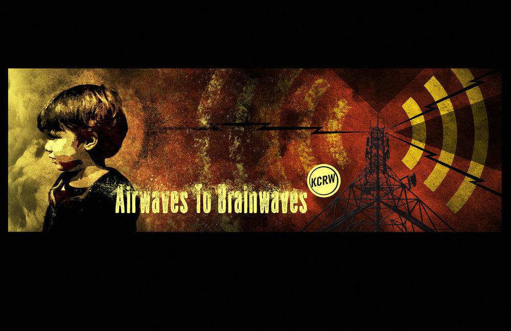KCRW-Airwaves-to-Brainwaves.jpg
