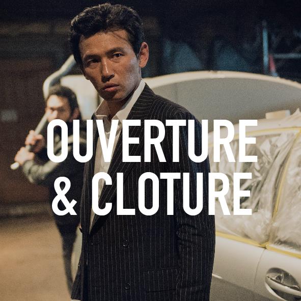 Ouverture & Cloture