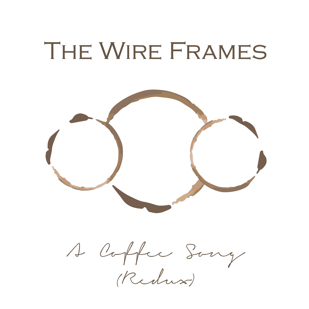 The Wire Frames - A Coffee Song (Redux) Cover Art