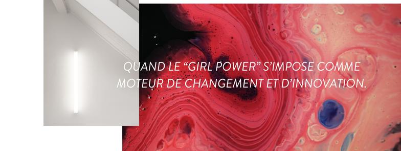 QUAND LE GIRL POWER S'IMPOSE COMME MOTEUR DE CHANGEMENT.png