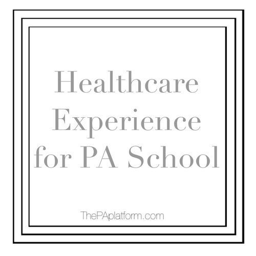 Healthcare Experience for PA School — The PA Platform