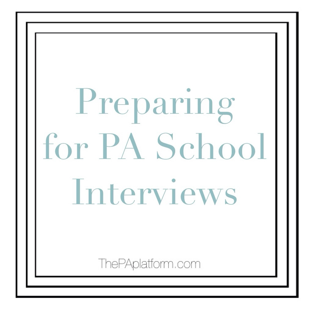 preparing for interviews for pa school the pa platform