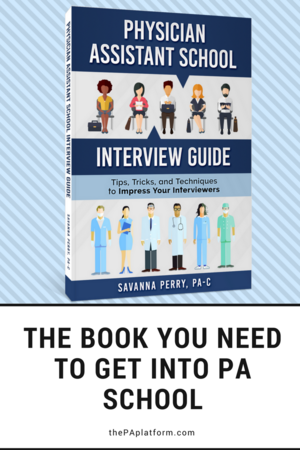 Blog the pa platform the book you need to get into pa school physician assistant school interview guide fandeluxe Images