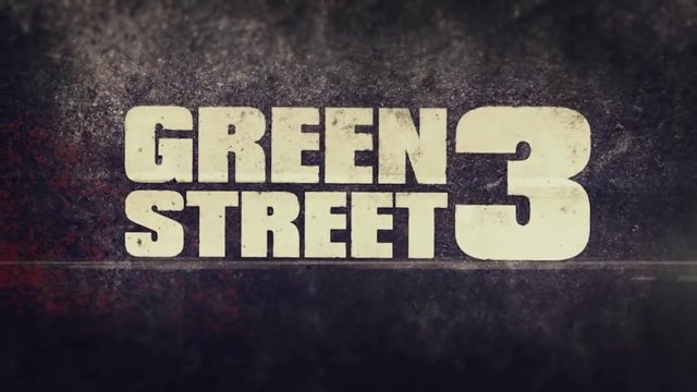 Green Street 3 - Feature Film