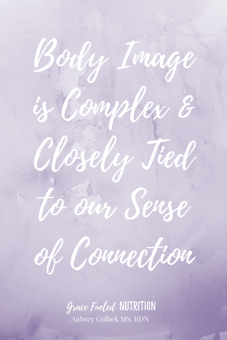 Why Connection Matters to Body Image