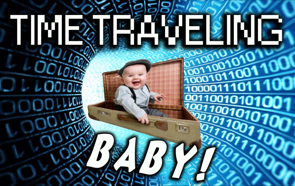 Time Traveling Baby!