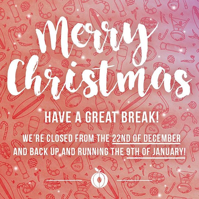 Have a great break everyone, we are closed until Monday the 9th January 2017. #merryxmas #happynewyear