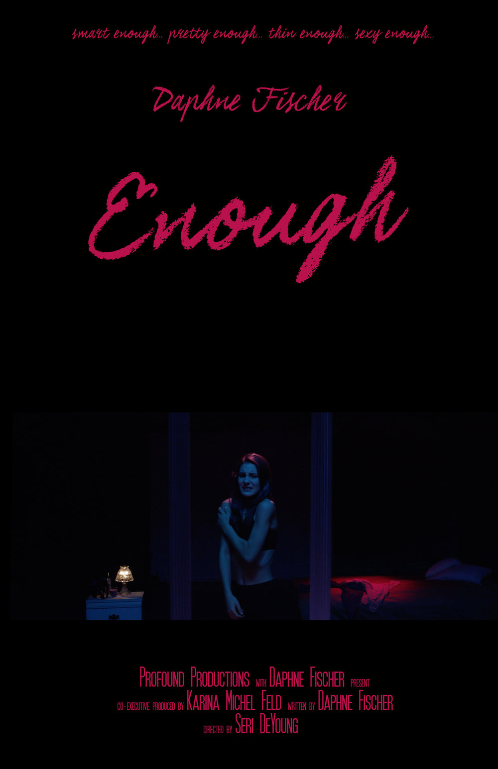 Enough - Behind the scenes
