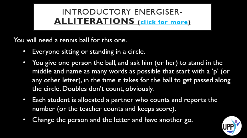 "NOTES    TELL STUDENTS NOT TO WATCH THE BALL GO AROUND WHEN THEY'RE 'IT' - THEY'LL JUST PANIC AND FREEZE. TELL THEM TO TRY THIS WITH CLOSED EYES.   VARIATIONS    PAIR UP THE STUDENTS AND USE A STOPWATCH. ASK THE STUDENTS ON THE LEFT TO NAME AS MANY WORDS AS POSSIBLE STARTING WITH A 'T', AND ASK THEIR PARTNERS TO COUNT, FOR 15 OR 20 SECONDS. THEN SWITCH.        PURPOSE: STRETCHING THE BRAIN, THINKING CREATIVELY AND GETTING ENERGIZED AT THE START OF A DAY. ""THE PASSION FOR STRETCHING YOURSELF AND STICKING TO IT, EVEN (OR ESPECIALLY) WHEN IT'S NOT GOING WELL, IS THE HALLMARK OF THE GROWTH MINDSET."" (Carol Dweck, 2006)"