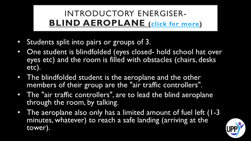 "·       THE AEROPLANE IS ALSO ALLOWED TWO ""BRUSHES""-LIMITED CONTACT WITH AN OBSTACLE. THE THIRD BRUSH OR A DIRECT HIT OR STEPPING ON SOMETHING DIRECTLY CAUSES A ""CRASH"".  ·       THEY MAY STEP AROUND, OVER OR UNDER THE OBSTACLES. ALSO, THE AEROPLANE CAN ONLY FLY FORWARD. IT CAN TURN IN ANY DIRECTION, HOWEVER.  ·       ROTATE SO THAT EACH STUDENT GETS A TURN TO BE AEROPLANE.      DEBRIEF: DEMONSTRATES THE IMPORTANCE OF TRUST AND COMMUNICATION IN RELATIONSHIPS, ESPECIALLY BETWEEN LEADERS AND FOLLOWERS. HOW CAN COMMUNICATION BUILD TRUST? DID ANYONE FEEL UNSURE WHETHER TO BELIEVE THEIR AIR TRAFFIC CONTROLLERS? WHY? DEBATE- IS TRUST EARNED, OR FREELY GIVEN?"