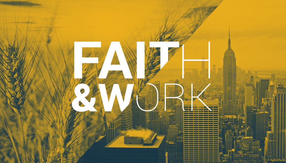 Faith & Work February - March, 2016