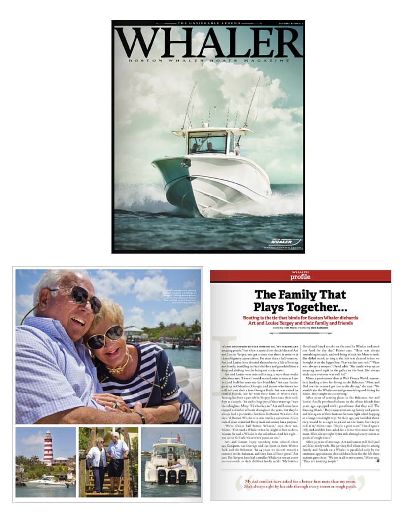 """It's not uncommon to hear someone say, """"My parents are amazing people,"""" but when it comes from the children of Art and Louise Yergey, you get a sense that there is more to it than obligatory appreciation. For more than a half-century, Art and Louise have devoted themselves to a life of boating and family, instilling in their children and grandchildren a deep and abiding love for being out on the water.  Art and Louise were married in 1954, a mere three weeks after they met. """"I knew I would marry Louise as soon as I saw her, and I told her so on our first blind date,"""" Art says. Louise grew up in Columbus, Georgia, and anyone who knows her will tell you she's a true Georgia Peach. Art was raised in central Florida, not far from their home in Winter Park. Boating has been a part of the Yergeys' lives since their early days as a couple. """"It's such a huge part of their marriage. It's who they are,"""" says their daughter, Missy. Art and Louise have enjoyed a number of boats throughout the years, but they've always had a particular fondness for Boston Whalers. Art says, """"A Boston Whaler is a true turnkey operation. Every inch of space is utilized. Every nook and cranny has a purpose.""""  """"We've always had Boston Whalers,"""" says their son, Palmer. """"Dad used a Whaler when he taught us how to drive because he said a Whaler is the safest boat. And he's right – you never feel safer than when you're on a Boston Whaler.""""  Art and Louise enjoy spending time aboard their 345 Conquest, 190 Outrage and 130 Sport in both Winter Park and the Bahamas. """"In 44 years, we haven't missed a summer in the Bahamas, and they have all been great,"""" says Art. The Yergeys have had a Whaler in tow on every journey to south, as their children recall. """"My brother David and I used to take out the Whaler and catch our food for the day,"""" Palmer says. """"There was always something to catch, and we'd bring it back for Mom to cook. She didn't mind, as long as the fish was cleaned before we brought it on the bigger """