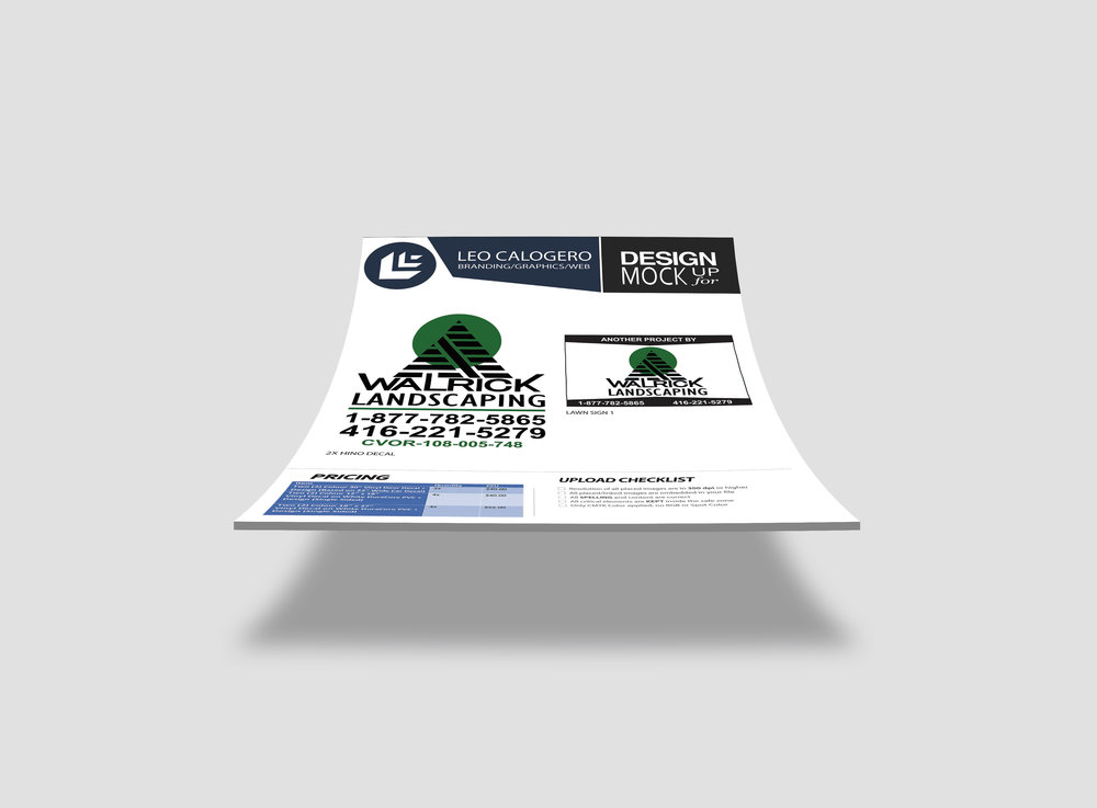 Walrick Landscaping LTD.  Promotional design and decals    Year   2016