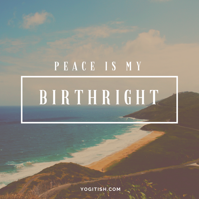 peaceismybirthright