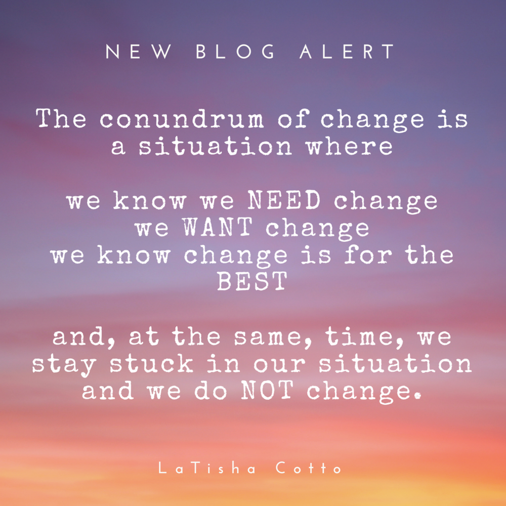 the conundrum of change