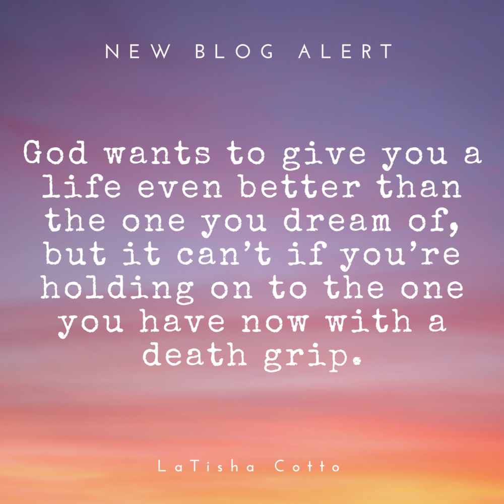 God wants to give you something greater