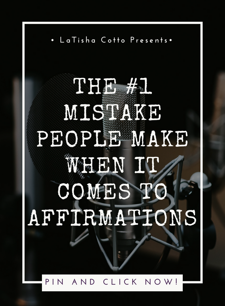 The #1 Mistake People Make When It Comes to Affirmations