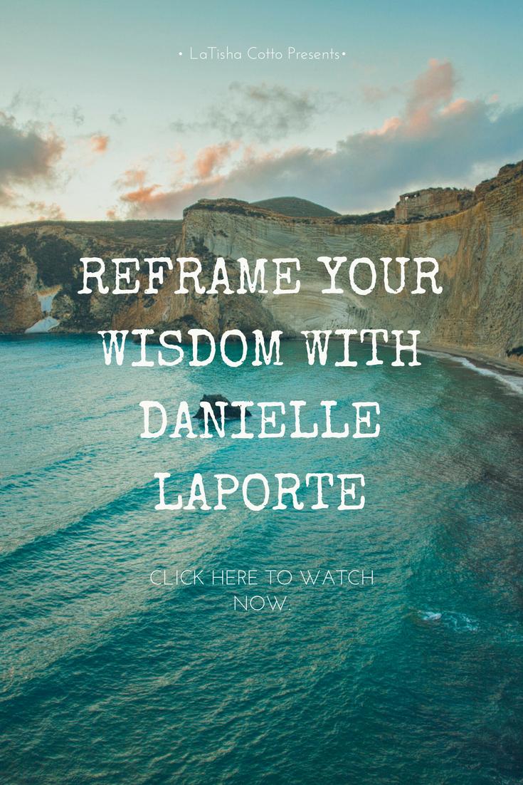 REFRAME YOUR WISDOM