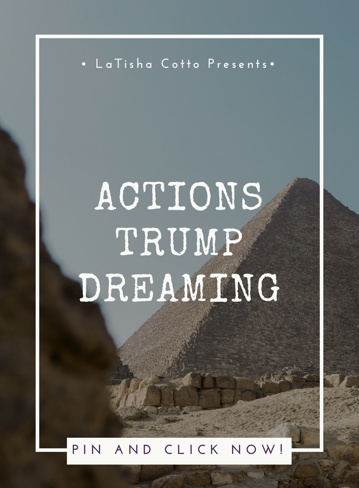actions trump dreaming