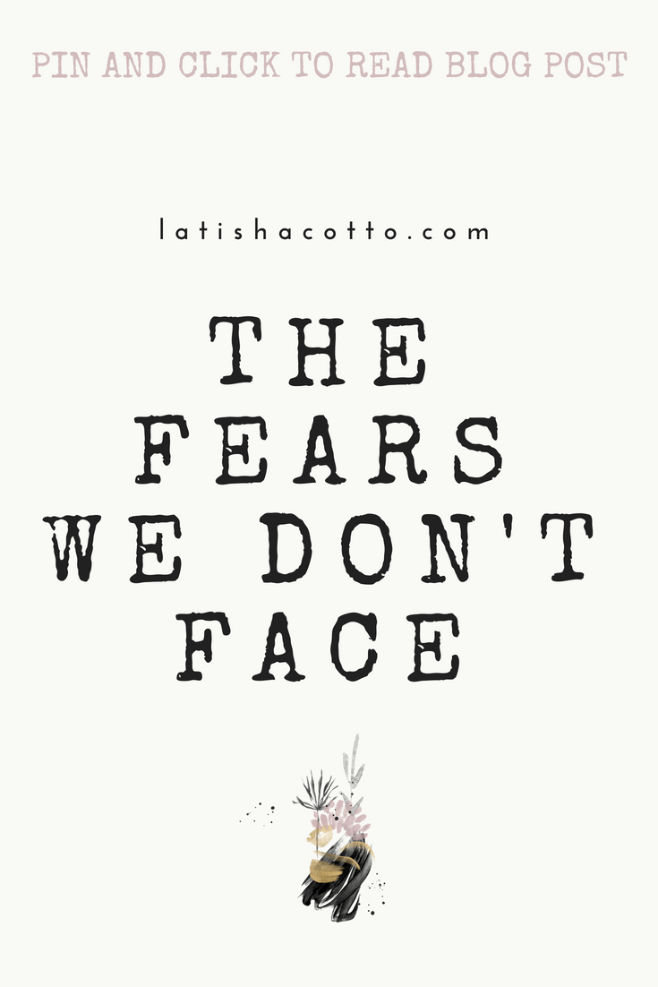 THE FEARS WE DON'T FACE.png