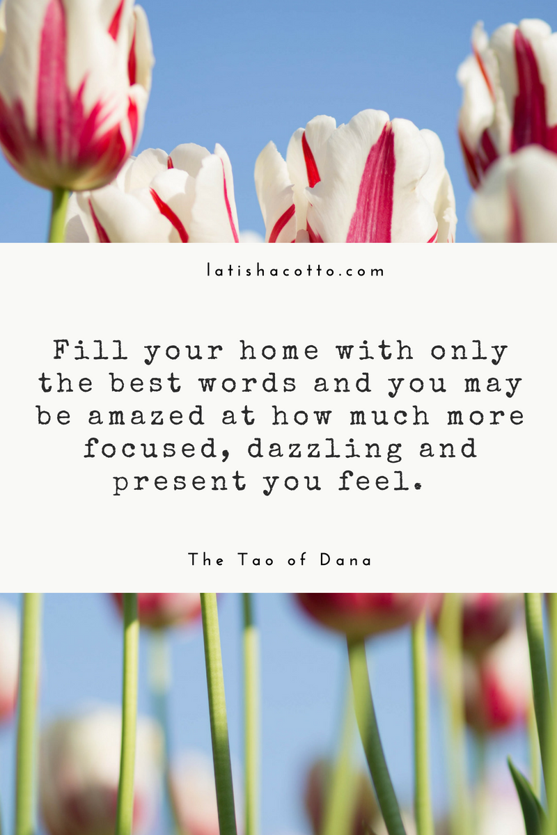 Fill Your Home With Only the Best Words Quote