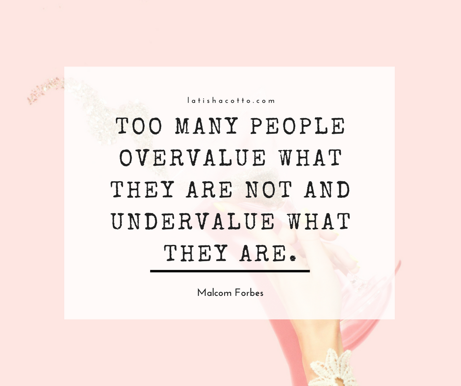 Too Many People Overvalue Quote