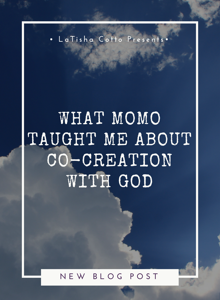 What Momo Taught Me About Co-Creating with God.png
