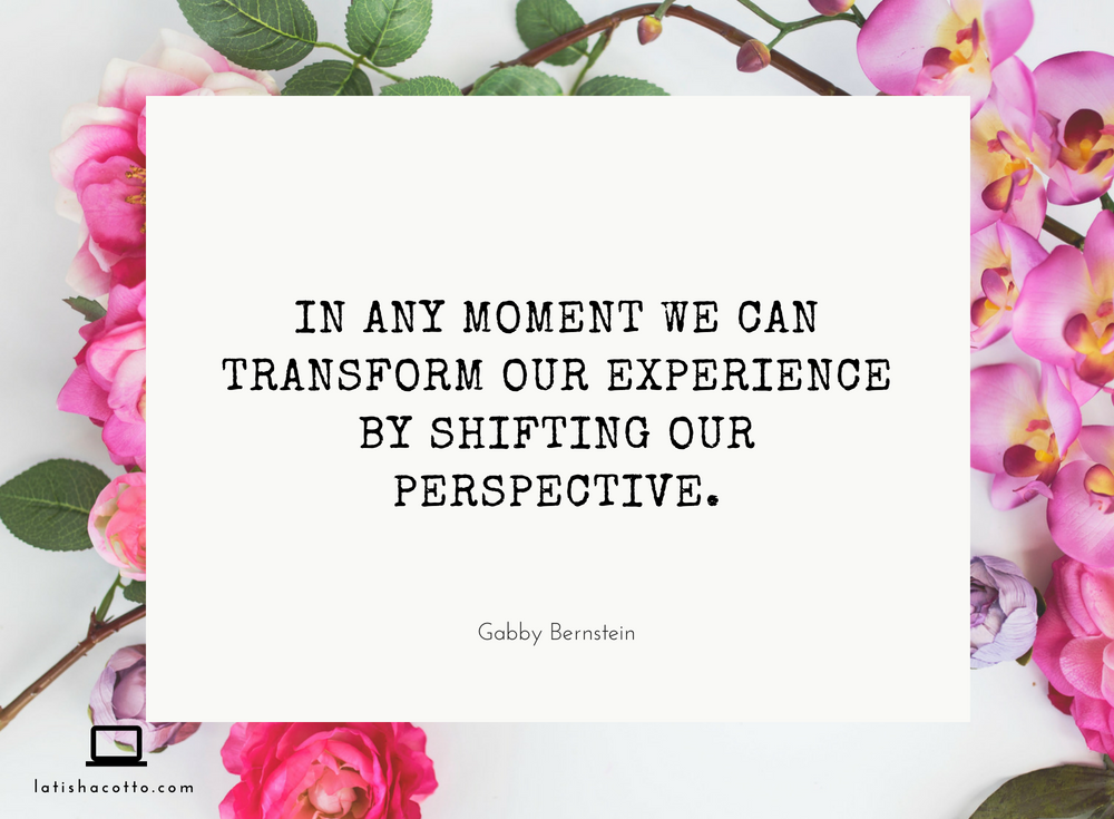 Shifting Our Perspective Quote