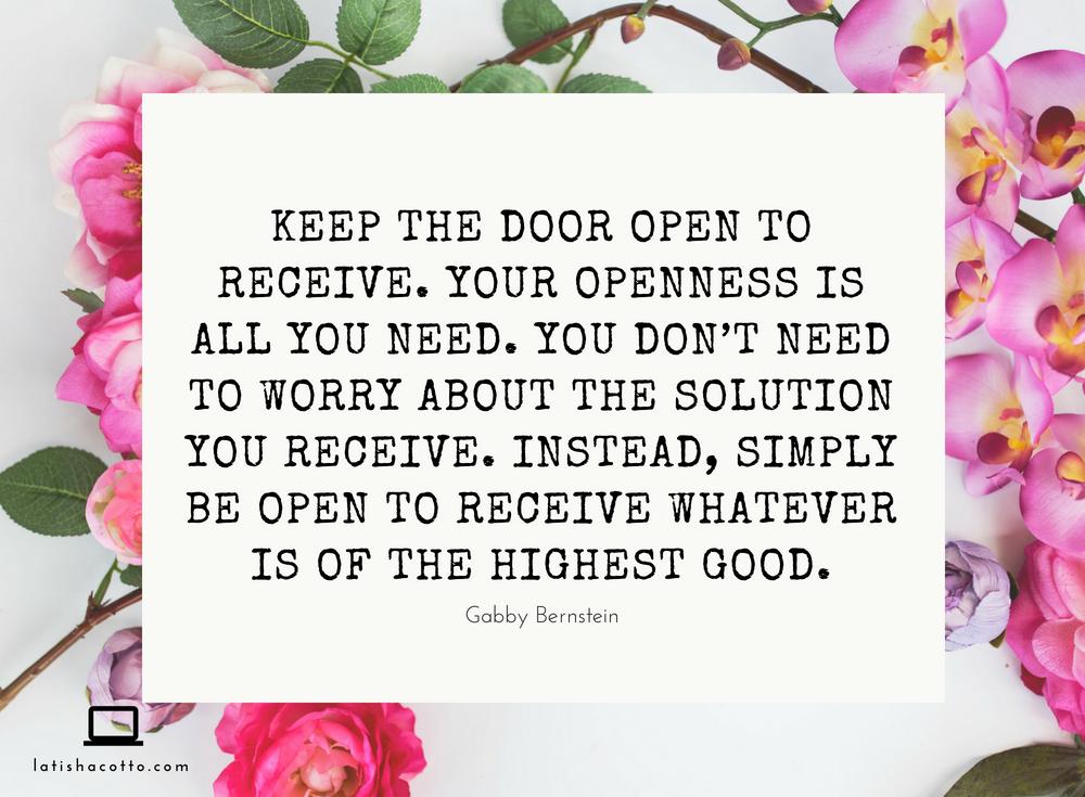 Keep the Door Open to Receive Quote