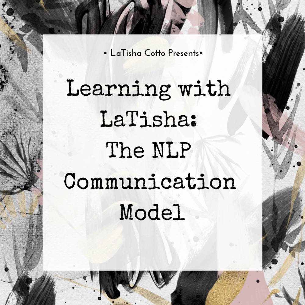 LWL_ The NLP Communication Model Title.png