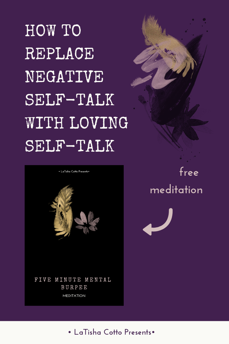 _Blog Post_ HOW TO REPLACE NEGATIVE SELF-TALK WITH LOVING SELF-TALK.png