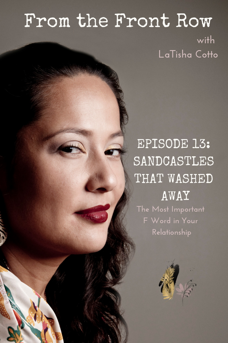 Episode 13: Sandcastles That Washed Away