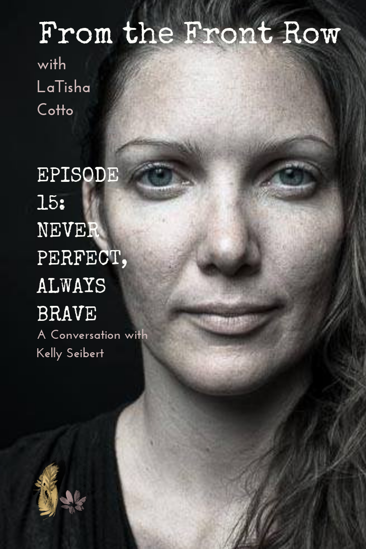 Episode 15: Never Perfect, Always Brave