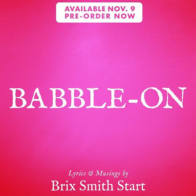 So honored to announce the upcoming release of Babble-On, a limited edition, hand-numbered book which features brand new lyrics, artwork, photos and observations by the iconic Brix Smith Start on our very own @cosmicthugrecords  @brixsmithstart has been a hero and inspiration to so many female musicians (and humans in general). This collection is a small window into her creative process and magical mind at work.  We are offering a special pre-order (*link in profile*) in celebration of Brix & The Extricated's new record, Breaking State out today ✨  Also, I can't recommend a live show better than an Extricated gig so go see her live if you're lucky enough to be in the UK as they tour this fall.  Cover art by @fetzerdesign . Layout by @alexascully 📸: David Gleave