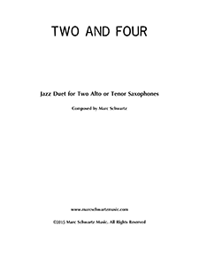 Two and Four (Jazz Duet for Two Alto or Tenor Saxophones).png