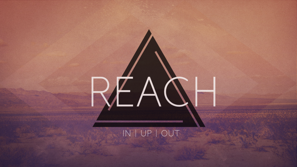 Reach Sermon Slide.001.png