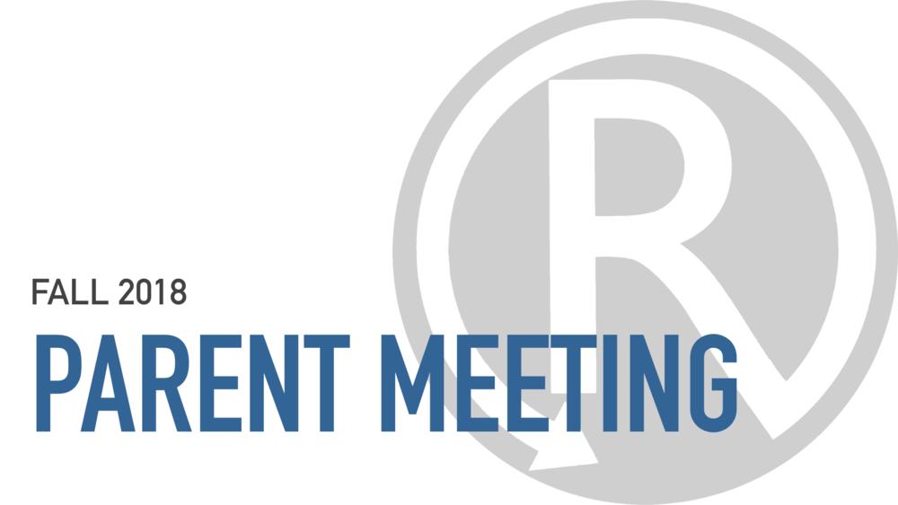 Parent Meeting Fall 2018.001.png