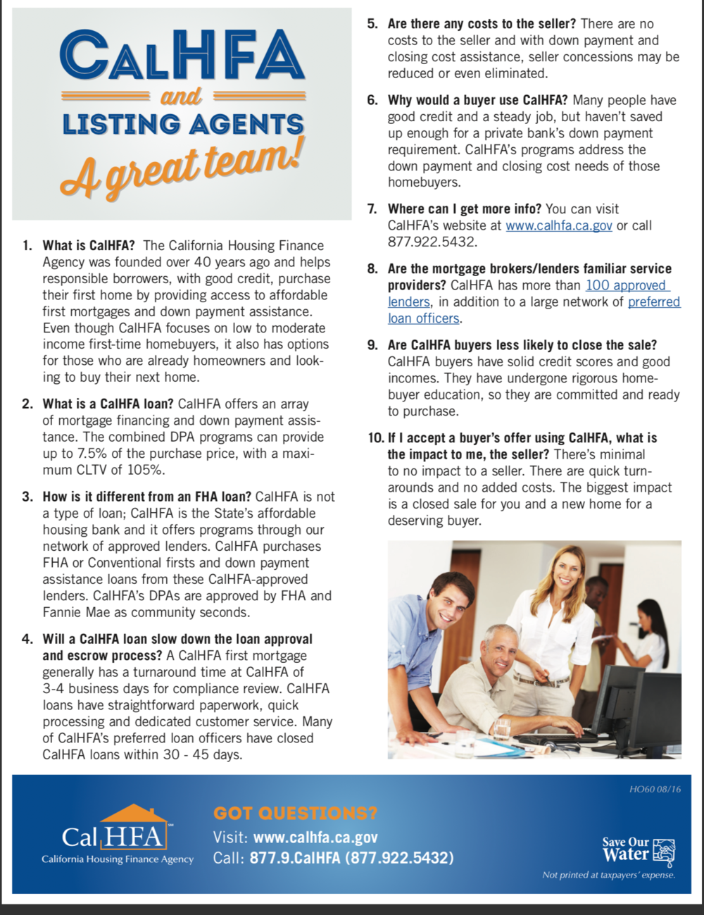 CALHFA and Listing Agents. Your seller benefits with a solid buyer and loan.