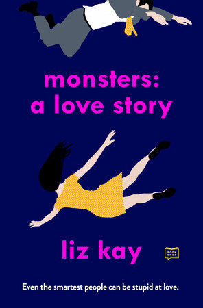 monsters a love story, liz kay, novel, book