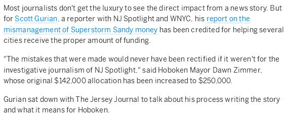 """NJ Spotlight Probe of Sandy Funding Leads to Hoboken Receiving Bigger Share,""    July 18, 2014 interview in  The Jersey Journal  (Jersey City, NJ)"