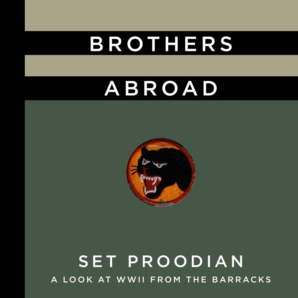 Brothers Abroad by Set Proodian