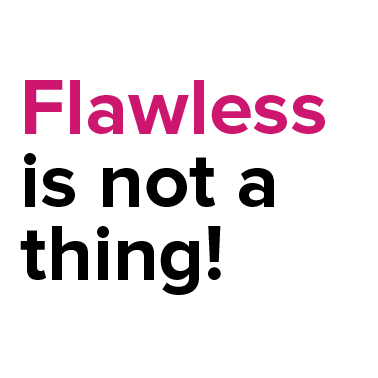 flawless is not a thing-01.png