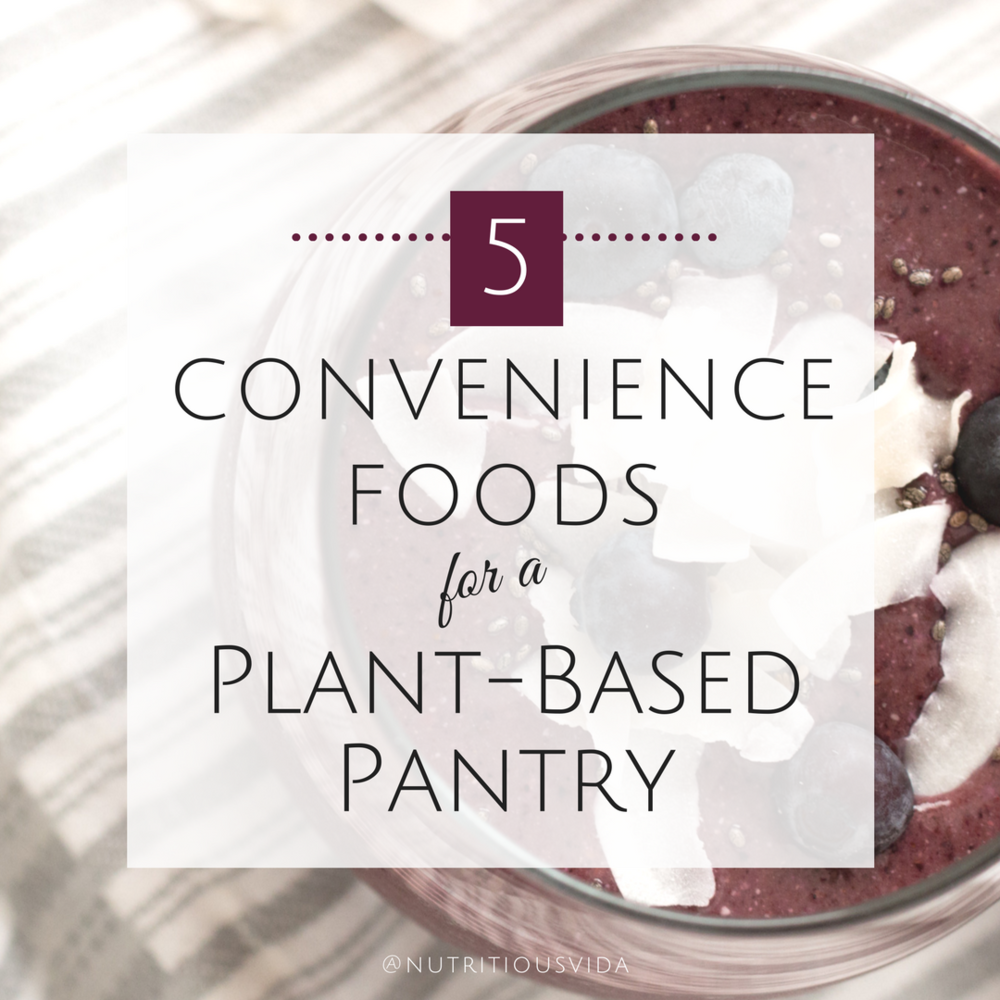 Convenience Foods for Plant-based Pantry.png