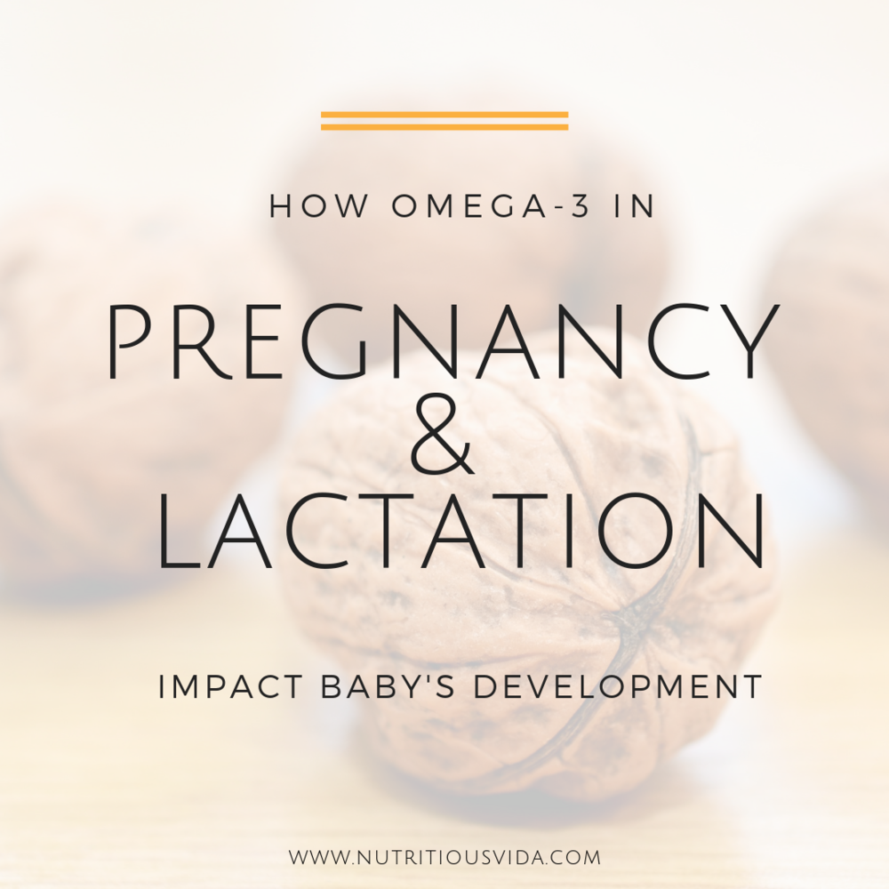 omega-3s in pregnancy and lactation.png