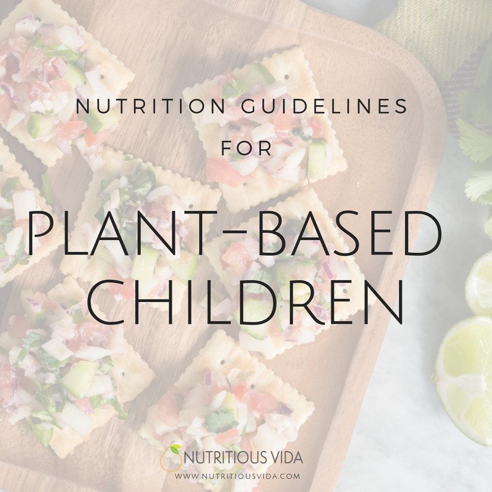Nutrition Guidelines for Plant-Based Children.jpg
