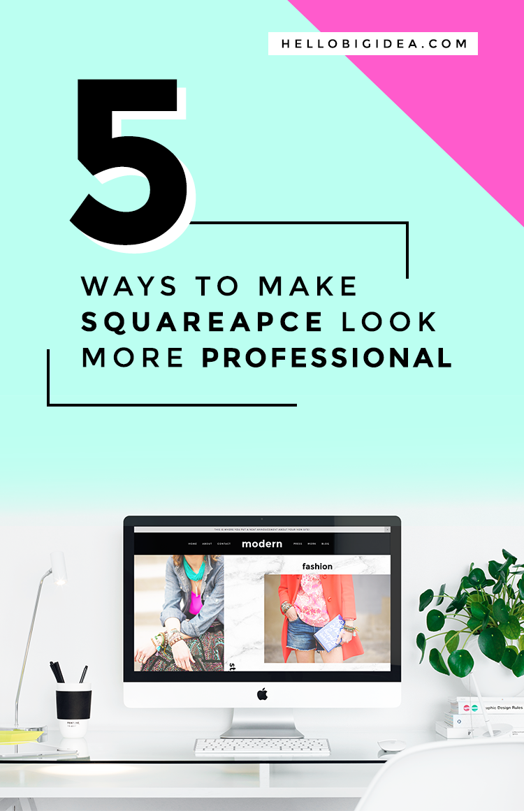 5 Ways to Make Squarespace More Professional